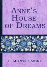 Anne``s House of Dreams = Анин дом мечты: кн. на англ.яз
