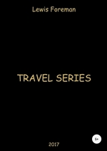 Travel Series. Part One