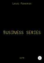 Business Series. Part One
