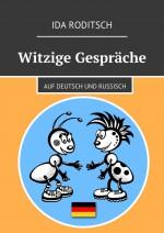 Witzige Gesprche. Auf Deutsch und Russisch