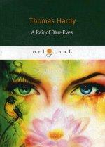 A Pair of Blue Eyes = Пара голубых глаз: роман на англ.яз