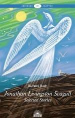 Jonathan Livingston Seagull. Selected Stories. Level B1