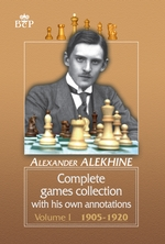 Complete games collection with his own annotations. Volume I. 19051920