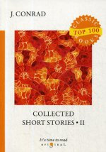 Collected Short Stories 2 = Cборник коротких рассказов 2: на англ.яз