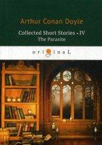 Collected Short Stories 3. The Parasite = Коллекция рассказов 4. Паразит: на англ.яз