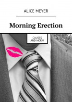 Morning Erection. Causes andNorm