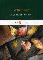 A Legend of Montrose = Легенда о Монтрозе: на англ.яз