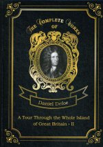 A Tour Through the Whole Island of Great Britain II = Тур через Великобританию 2. Т. 7: на англ.яз