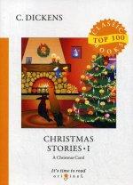 Christmas Stories I = Рождественские истории I: на англ.яз