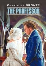 The Professor / Учитель. Книга для чтения на английском языке