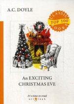 An Exciting Christmas Eve = Сборник рассказов 1. Динамитный вечер накануне Рождества: на англ.яз