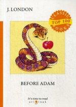 Before Adam = До Адама: на англ.яз