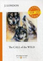 The Call of the Wild = Зов предков: на англ.яз