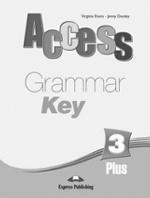 Access 3. Plus Grammar Book Key. Ответы к сборнику по грамматике