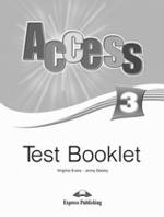 Access 3. Test Booklet. Сборник тестовых заданий и упражнений