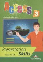 Access 3. Presentation skills. Teacher`s book. Книга для учителя