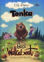 Обложка книги Тонка отправляется в путешествие. Tonka goes walkabout (на англ.яз)