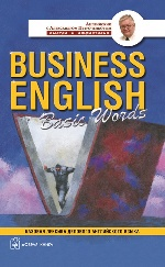 Business English: Basic Words = Англо-русский учебный словарь базовой лексики делового английского языка