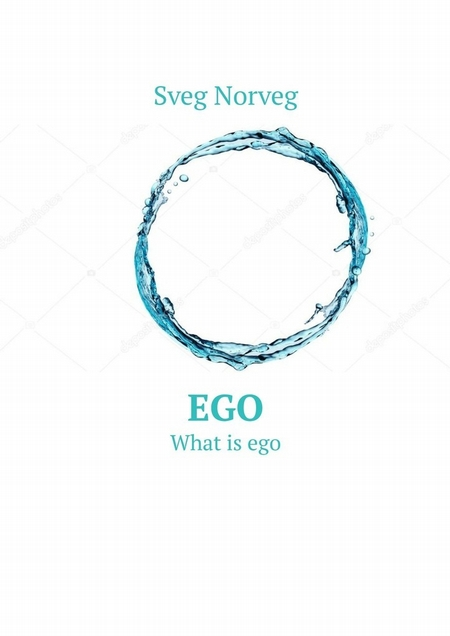 Ego. What is ego