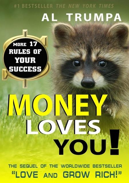 Money Loves You!