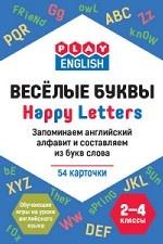 Play English. Happy letters. Весёлые буквы. Запоминаем английский алфавит и составляем из букв слова. 2-4 классы. Обучающая игра