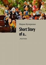 Short Story ofa.. ..POSTMAN