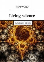 Living science. Naturalist Comics