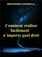 Comment Raliser Facilement N`Importe Quel Dsir