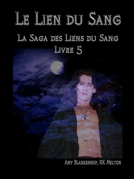 Le Lien Du Sang
