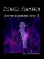 Dunkle Flammen