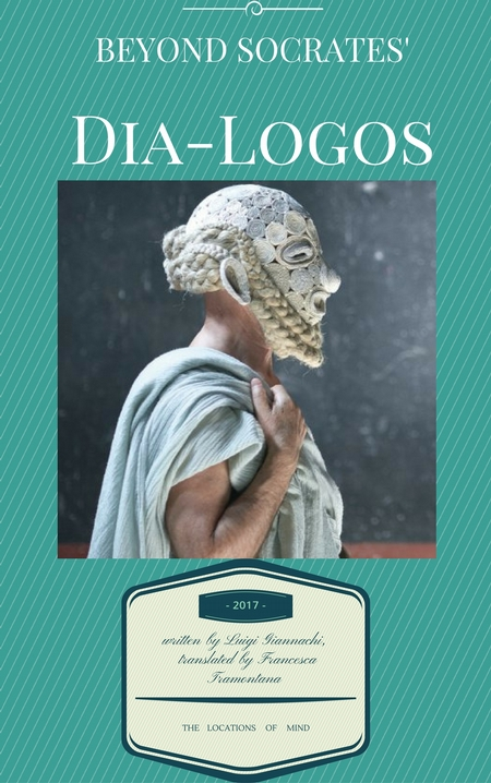 Beyond Socrates' Dia-Logos