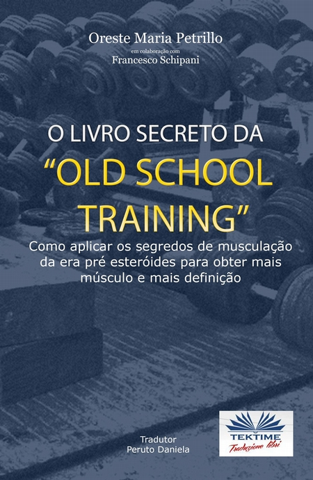 "O Livro Secreto Da ""Old School Training"""