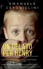 Un Gelato Per Henry