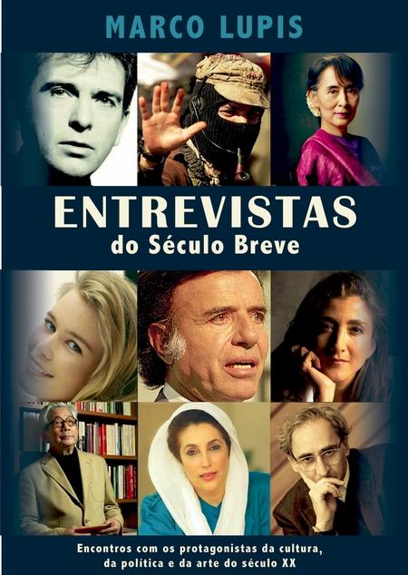 Entrevistas Do Sculo Breve
