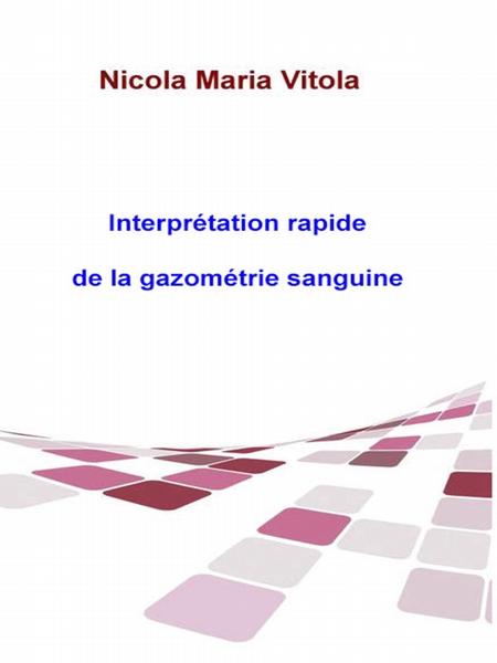 Interprtation Rapide De La Gazomtrie Sanguine