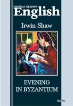 Evening in Byzantium / Вечер в Византии. Книга для чтения на английском языке