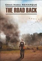 The Road Back / Возвращение. Книга для чтения на английском языке