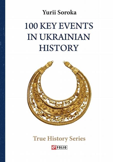 100 Key Events in Ukrainian History