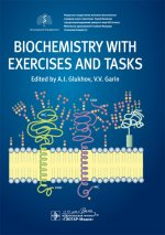 Biochemistry with exercises and tasks