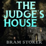 The Judge`s House