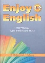 """Программа курса английского языка к УМК """"Enjoy English"""" для учащихся 2-9 класса общеобразовательных учреждений"""