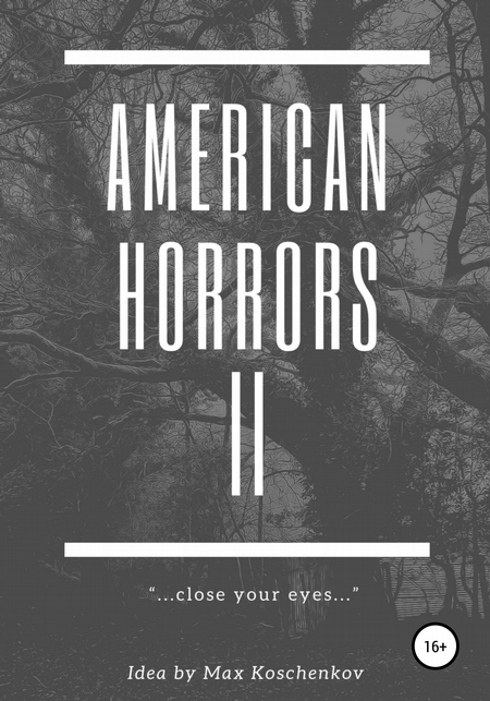 American Horrors 2: Close your eyes