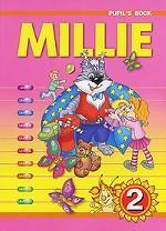 Millie-2. Pupil`s Book. Милли. Английский язык. 2 класс