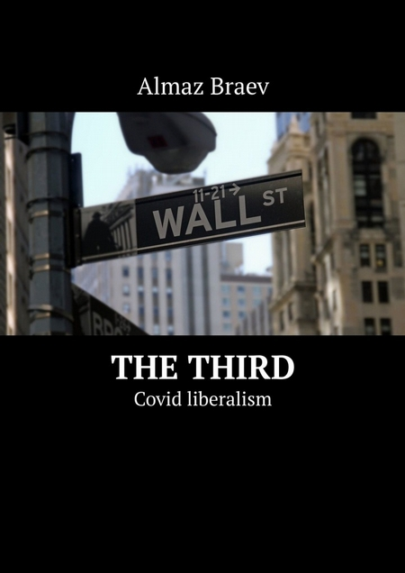 The Third. Covid liberalism