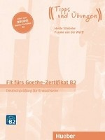 Fit Furs Goethe-Zertifikat mit Audios online. Deutschprü fung fü r Erwachsene B2