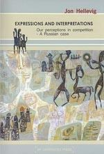 Expressions and Interpretations. Our perceptions in comptition - A Russian Case