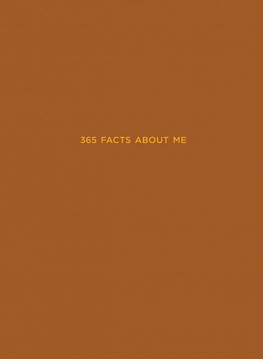 365 facts about me