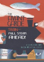 The Avant-Garde Train