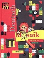 Deutsch Mosaik-II. Lehrbuch. Мозаика 2. 2 класс