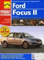 Ford Focus II. Руководство по эксплуатации, техническому обслуживанию и ремонту. Пошаговый ремонт в фотографиях